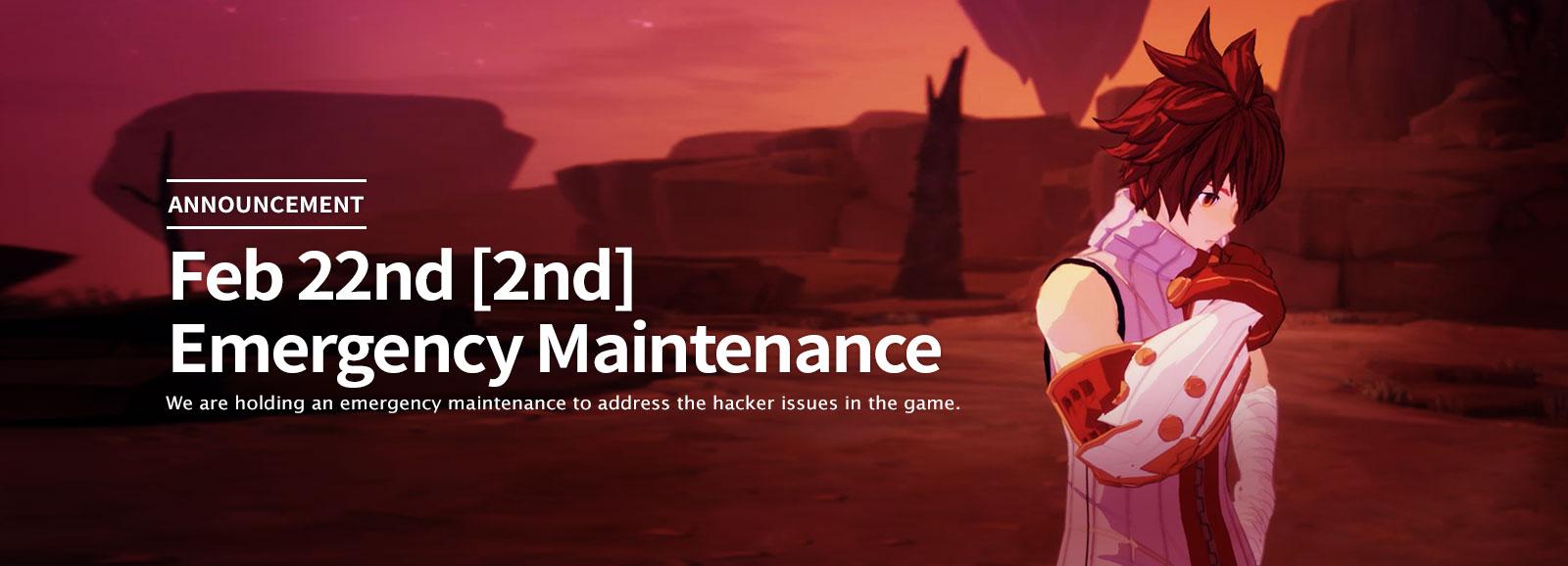Feb. 22nd [2nd] Emergency Maintenance