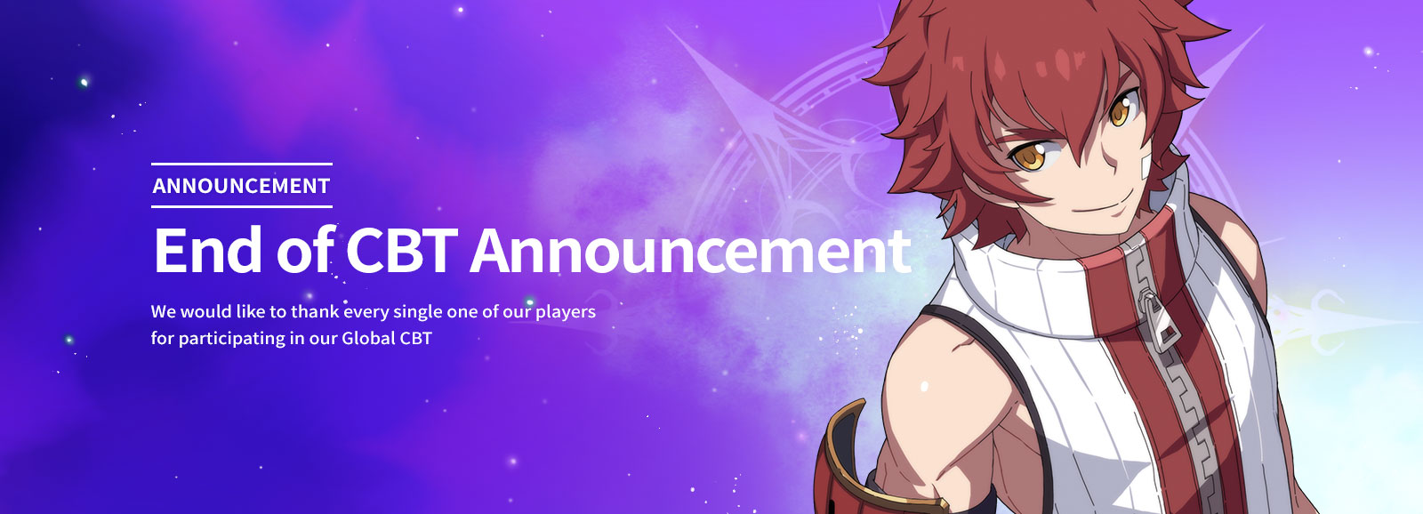 End of CBT Announcement