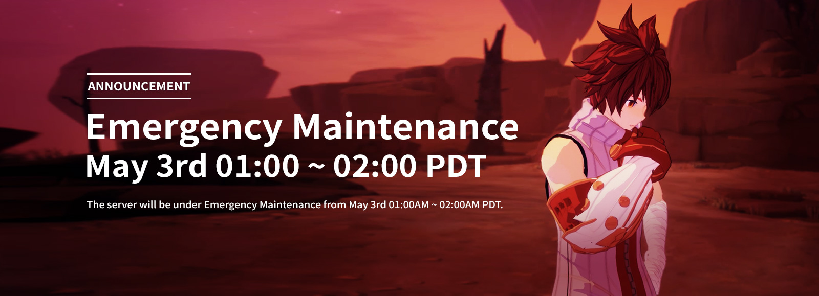 May 3rd Emergency Maintenance (01:00 ~ 02:00 PDT)