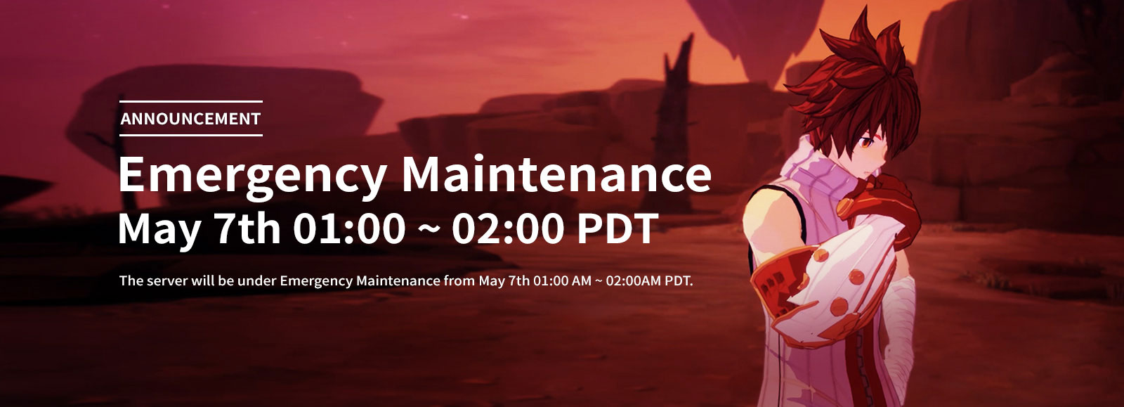 [Updated] May 7th Emergency Maintenance Announcement