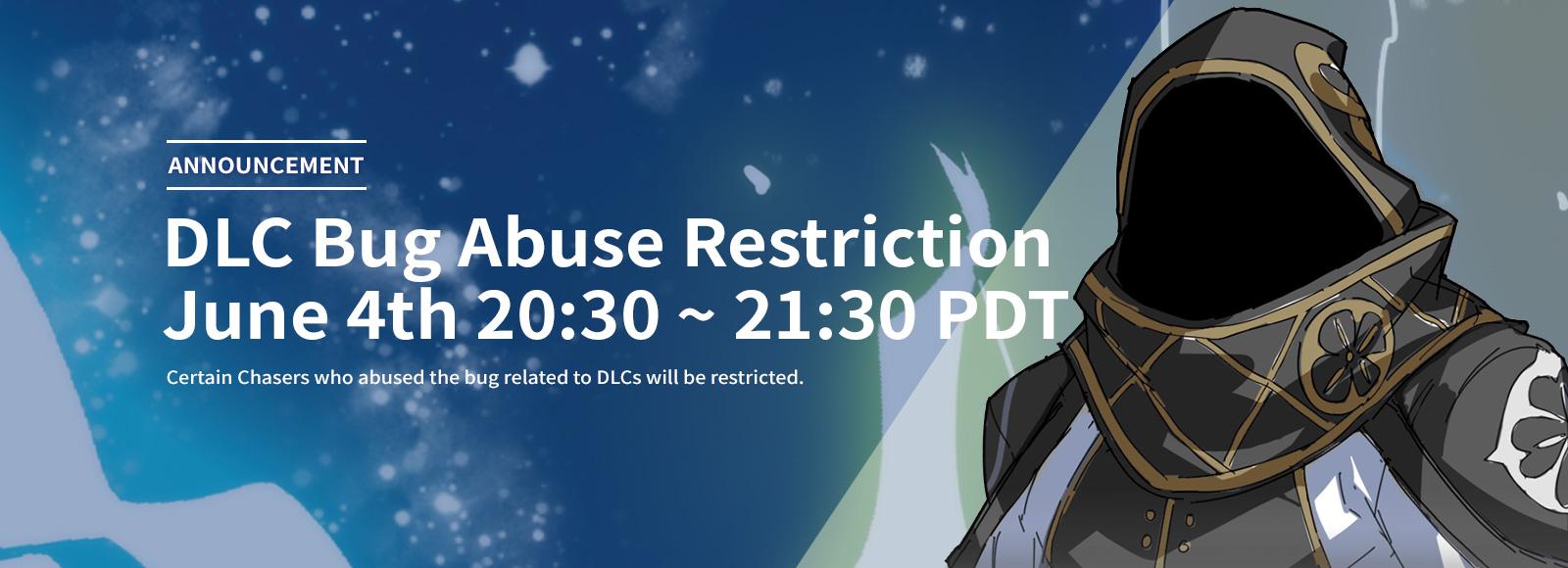 DLC Bug Abuse Restriction