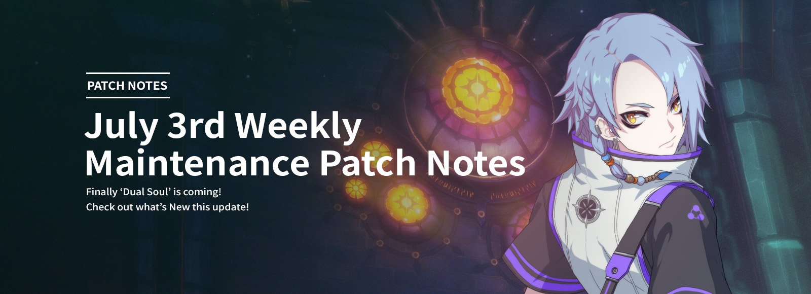 July 3rd Weekly Maintenance Patch Notes