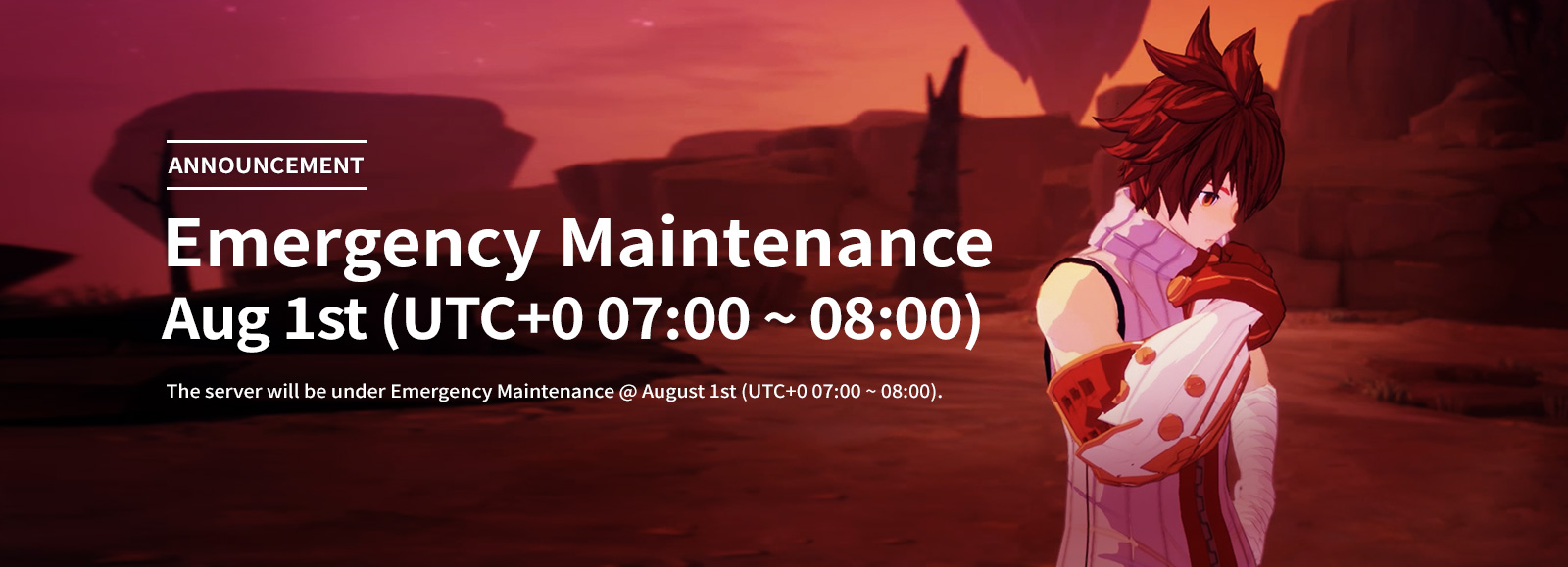 August 1st Emergency Maintenance Announcement