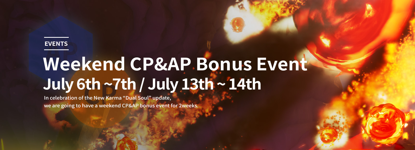 Weekend CP & AP Bonus Event