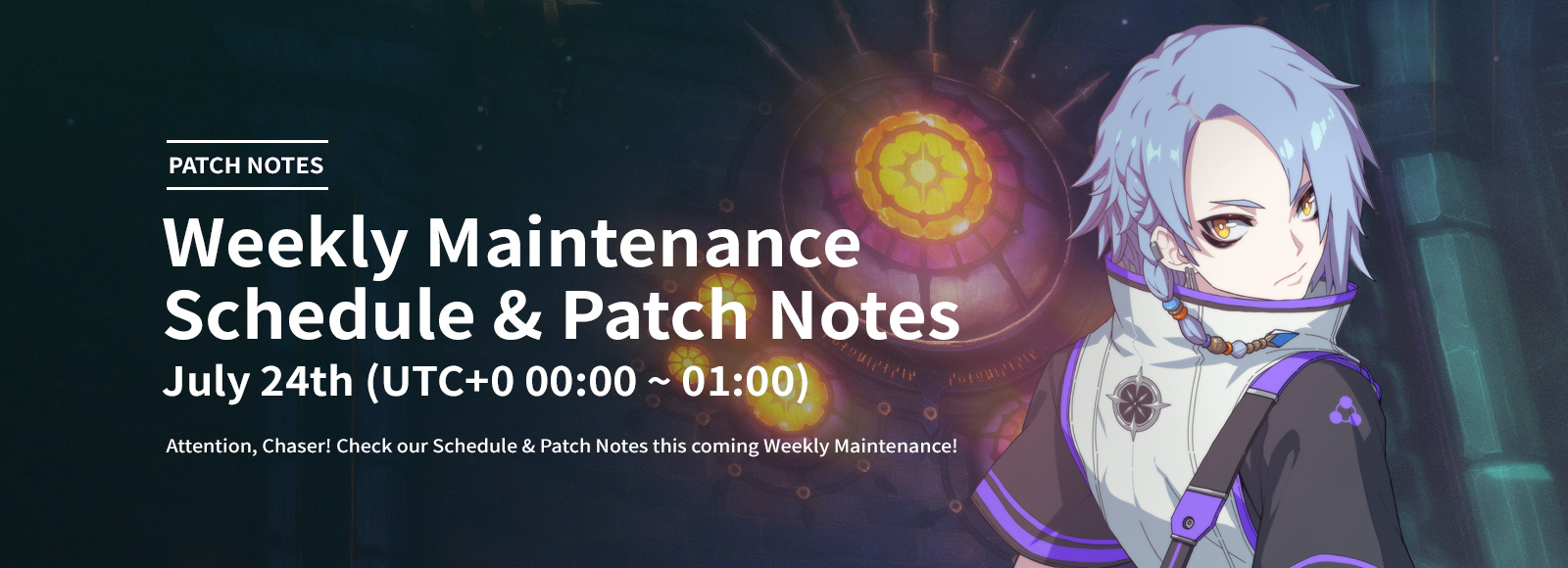July 24th Weekly Maintenance Schedule & Patch Notes