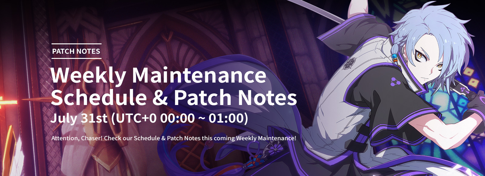 July 31st Weekly Maintenance Schedule & Patch Notes