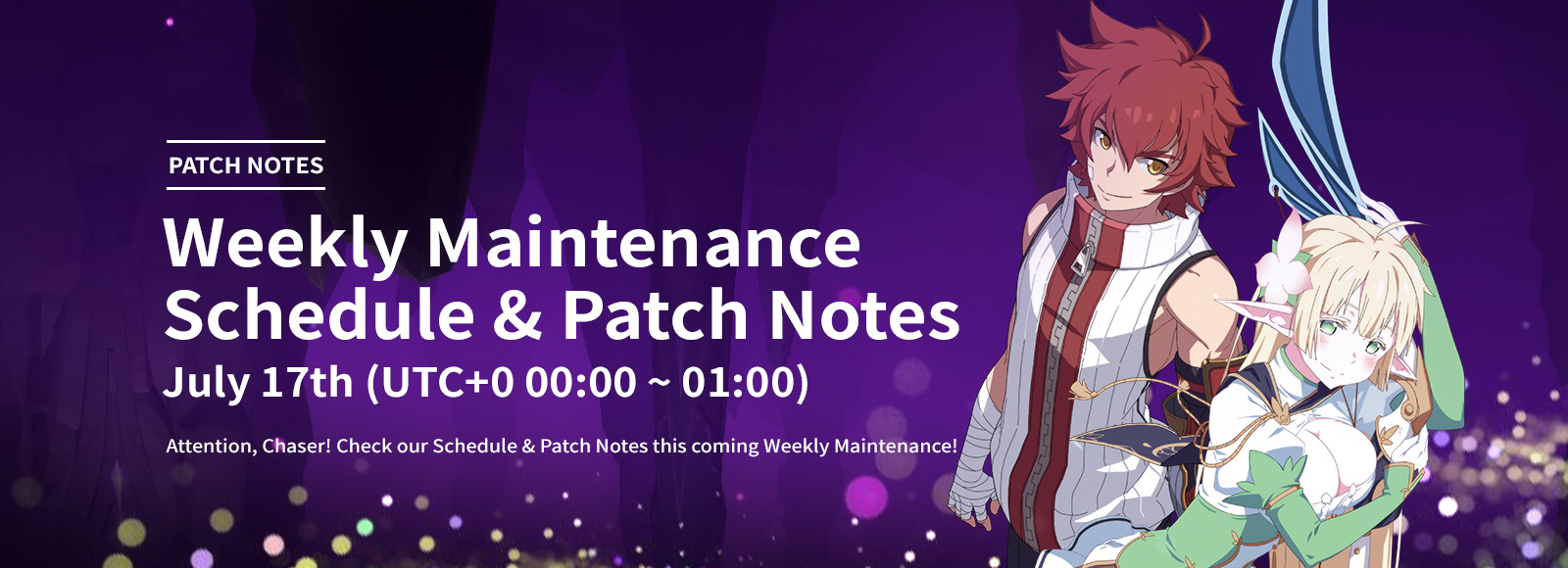 July 17th Weekly Maintenance Schedule & Patch Notes