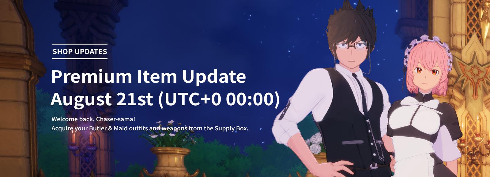 August 21st Premium Item Update