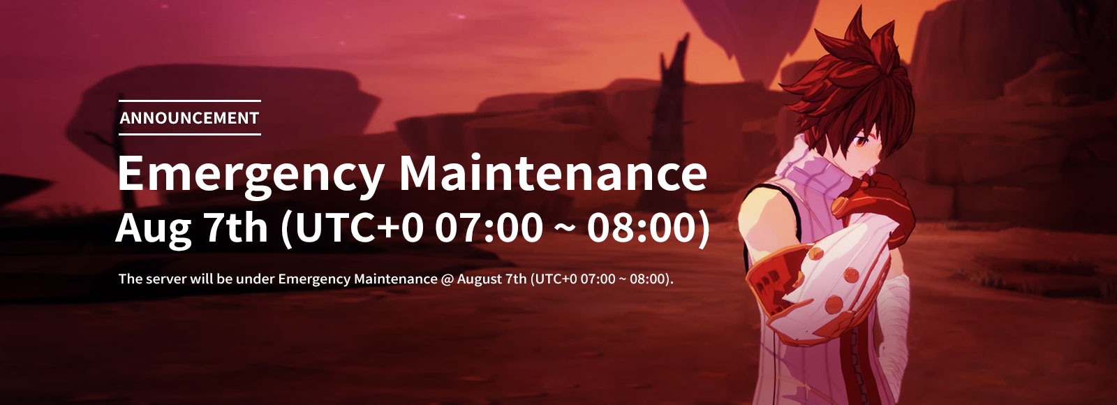 August 7th Emergency Maintenance Announcement