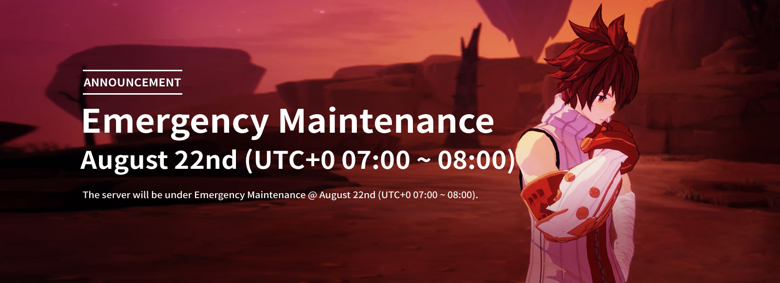 August 22nd Emergency Maintenance Announcement