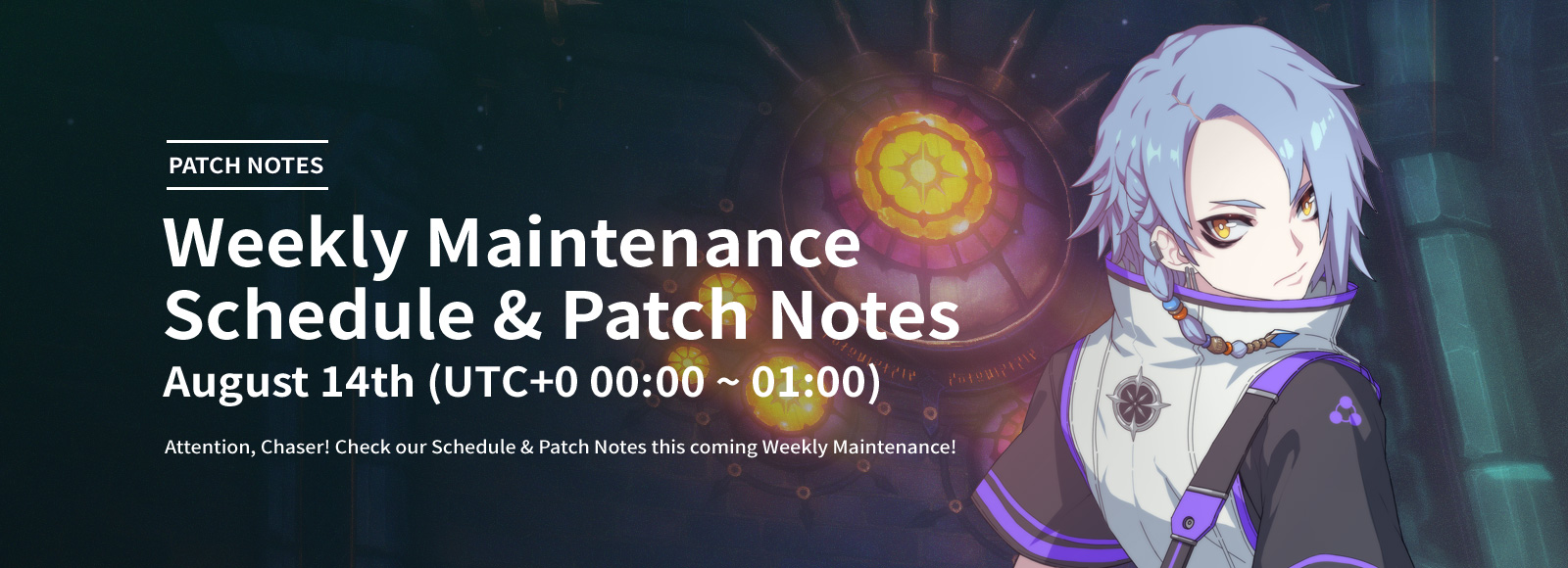 August 14th Weekly Maintenance Schedule & Patch Notes