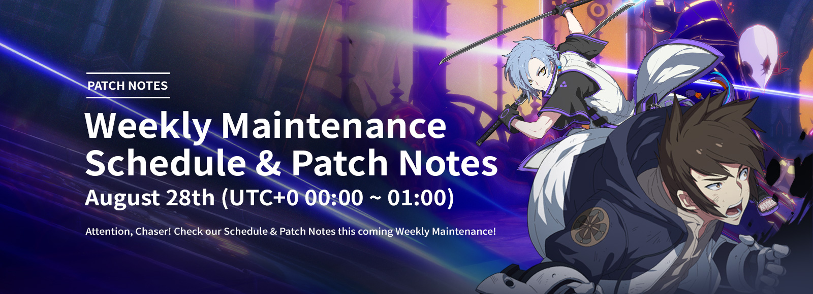 August 28th Weekly Maintenance Schedule & Patch Notes