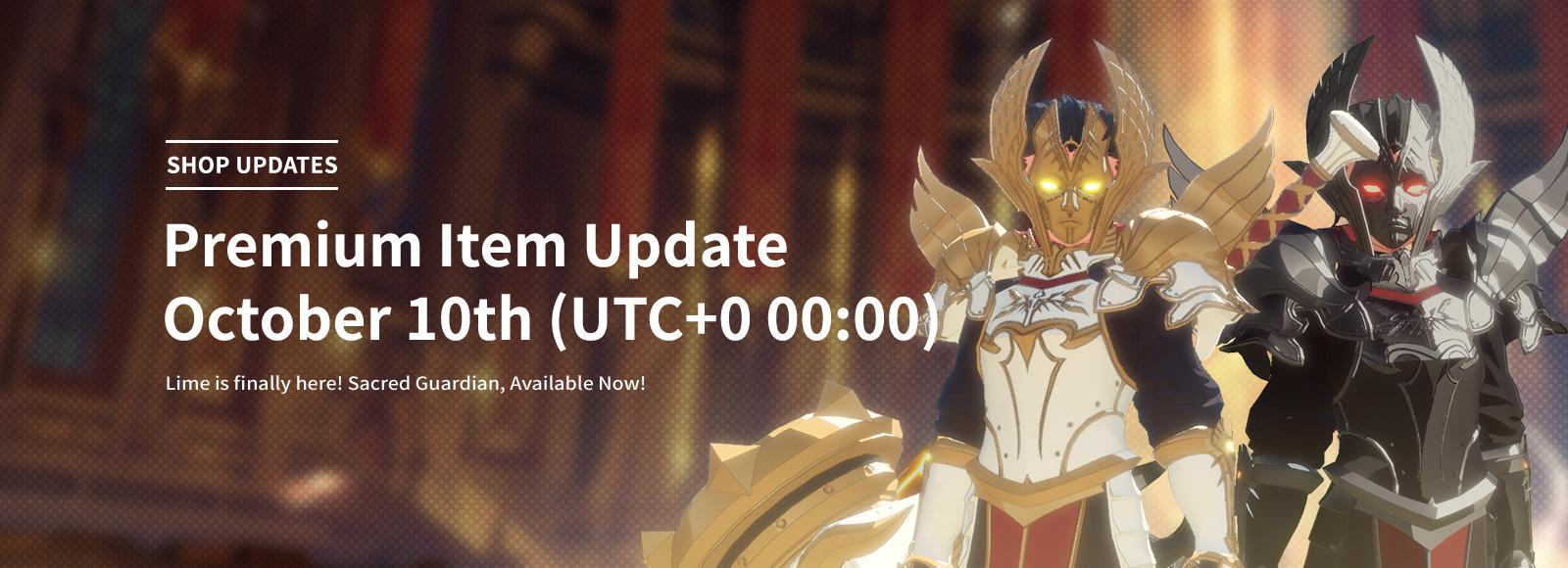 October 10th Premium Item Update