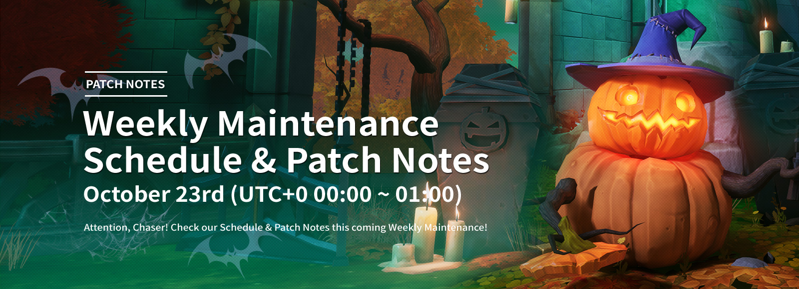 October 23rd Weekly Maintenance Schedule & Patch Notes
