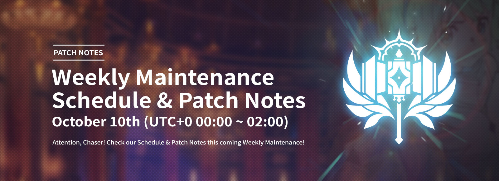October 10th Weekly Maintenance Schedule & Patch Notes