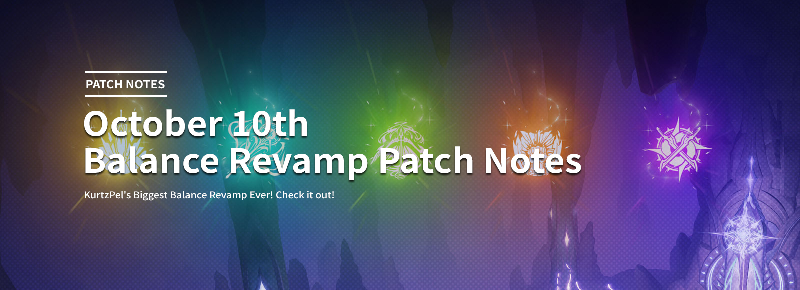 October 10th Balance Revamp Patch Notes