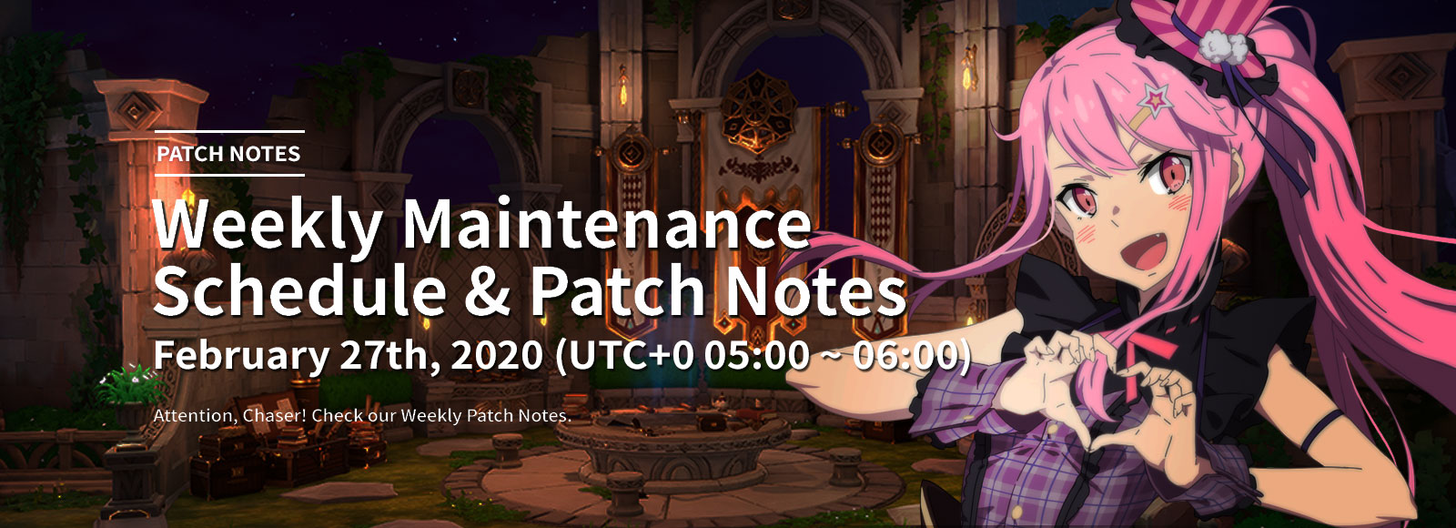 February 27th 2020 Weekly Maintenance Schedule & Patch Notes